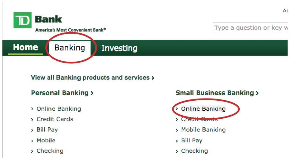 TD Bank Step 1